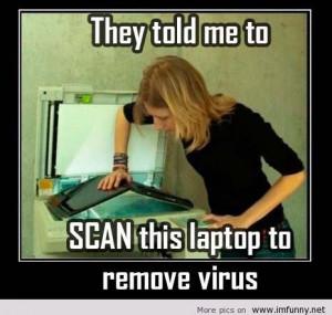 Scan the laptop hilarious poster