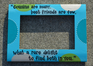 Quotes About Best Friends Being Like Sisters Custom cousins friends ...