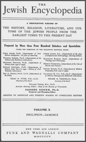 The 1907 edition of the Funk & Wagnall's Jewish Encyclopedia ...
