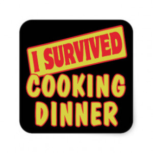 SURVIVED COOKING DINNER SQUARE STICKER