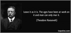 Leave it as it is. The ages have been at work on it and man can only ...