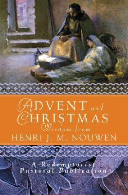 ... Henri J. M. Nouwen: Daily Scripture and Prayers Together with Nouwen's