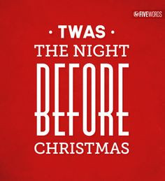 Twas the Night Before Christmas . . . #ChristmasQuote More