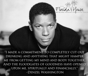 Beautiful quote about sobriety by Denzel Washington. #sobriety # ...