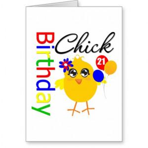 birthday_chick_21_years_old_cards-r206dd14fcc2c412a83cd55a51150c594 ...