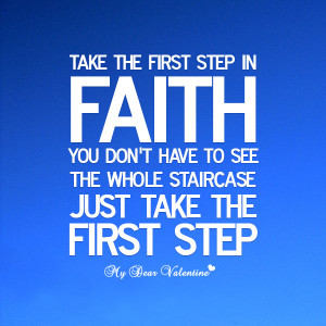 inspirational quotes - Take the first step in