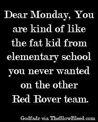 Dear Monday Quote #29