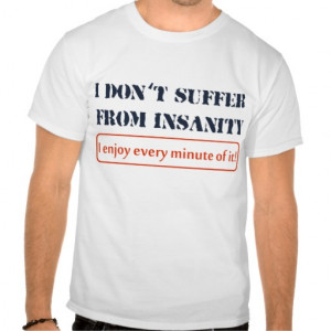 Funny t shirt sayings