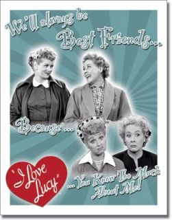 Vintage Retro Tin Sign I Love Lucy Best Friends Ethel