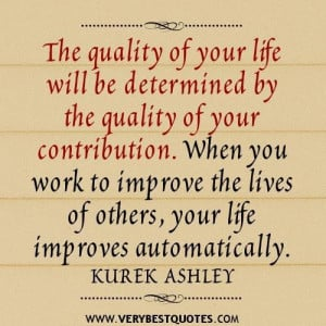 Volunteer quotes quality of your life quotes