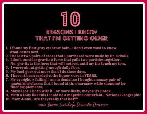 10 Reasons I Know I'm Getting Older