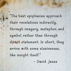 David Jauss Quote - Hm, true. I shall have to consider this some more ...