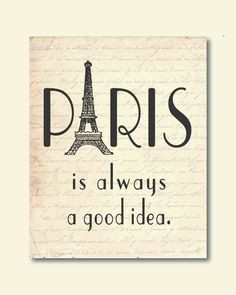Wall Art - Paris is always a good idea - Audrey Hepburn Quote - Eiffel ...