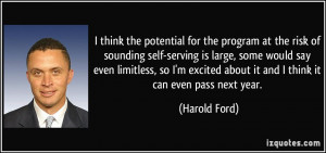 think the potential for the program at the risk of sounding self ...