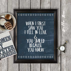 first saw you: love quote print, inspirational poster, life quotes ...