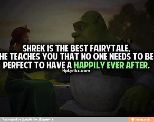 Shrek is the best fairytale quote