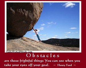 inspirational quotes obstacles Inspirational Quotes: Obstacles are ...
