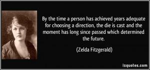 More Zelda Fitzgerald Quotes