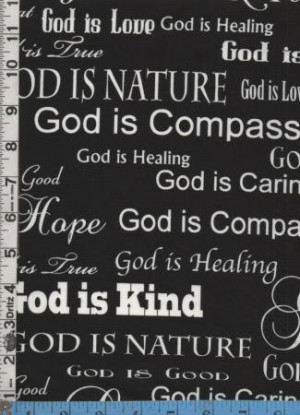 Details about Fabric Timeless GOD IS LOVE sayings about God black whi