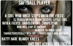 Softball Player Quotes Softball player