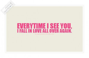 Fall in love all over again quote