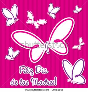 in spanish happy mothers day 2014 happy mothers day 2014 happy mothers ...