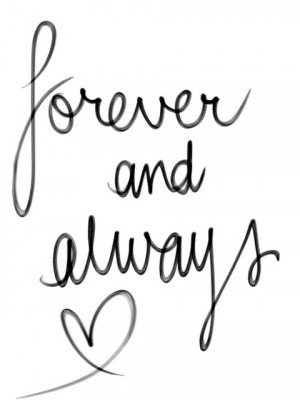 forever and always, love, tk