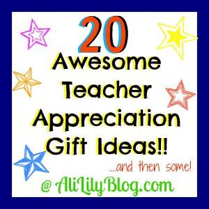 20 Great Teacher Appreciation Gift Ideas