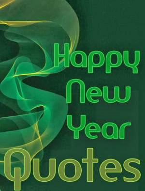 ... new year quotes with your friends and family these are best quotes
