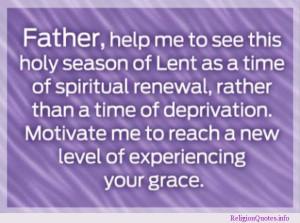 motivating prayer for the season of Lent.