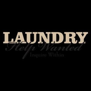 Laundry Help Wanted Wall Quotes™ Decal