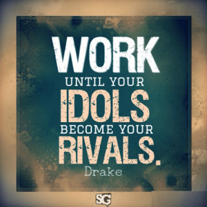 Best Motivational Quotes, Drake, Motivation, Quote
