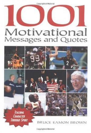 ... Motivational Messages and Quotes for Athletes and Coaches: Teaching