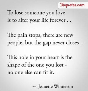 ... Quotes about losing someone yo Quotes About Losing Someone You Love