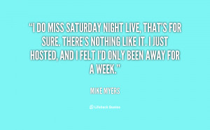Go Back > Gallery For > Saturday Night Quotes