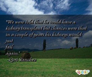 Quotes about Kidneys