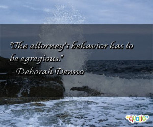 24 quotes about attorneys follow in order of popularity. Be sure to ...