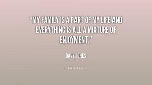 quote-Davy-Jones-my-family-is-a-part-of-my-187183.png