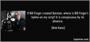 If Bill Finger created Batman, where is Bill Finger's byline on my ...