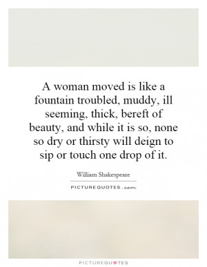 ... or thirsty will deign to sip or touch one drop of it Picture Quote #1