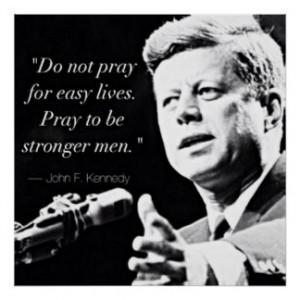 John F Kennedy Motivational Strength Quotes Print