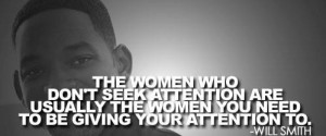 Will smith quotes and sayings attention women