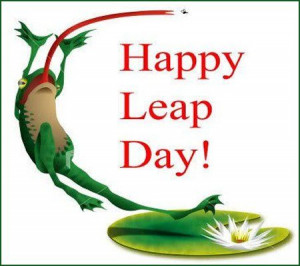 It's Leap Day, Leap Day, gotta get down on Leap Day...