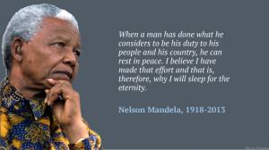 Rest in Peace, Nelson Mandela, (1918 – 2013), you will be eternally ...