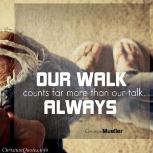 George Mueller Quote – Walk the Walk