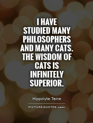 ... -and-many-cats-the-wisdom-of-cats-is-infinitely-superior-quote-1.jpg