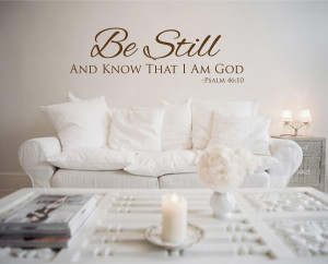 Religious Wall Quotes - Be Still