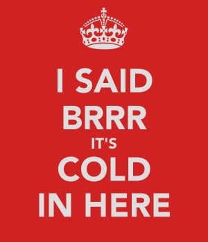 said-brrr-it-s-cold-in-here.png