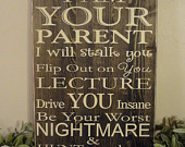... Not Your Friend Parenting Quote Saying Primitive Wood Sign - Dist