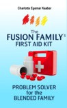 The Fusion Family 39 s FIRST AID KIT Problem Solver For The Bl by